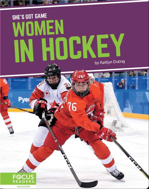 She's Got Game: Women in Hockey