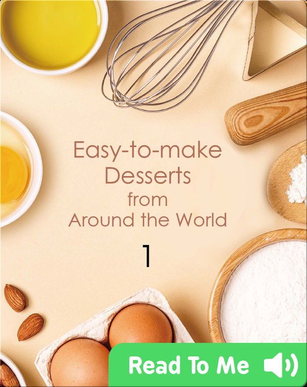 Easy-to-make Desserts from Around the World 1