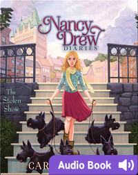 Nancy Drew Diaries: The Stolen Show