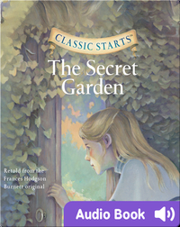 Classic Starts: The Secret Garden