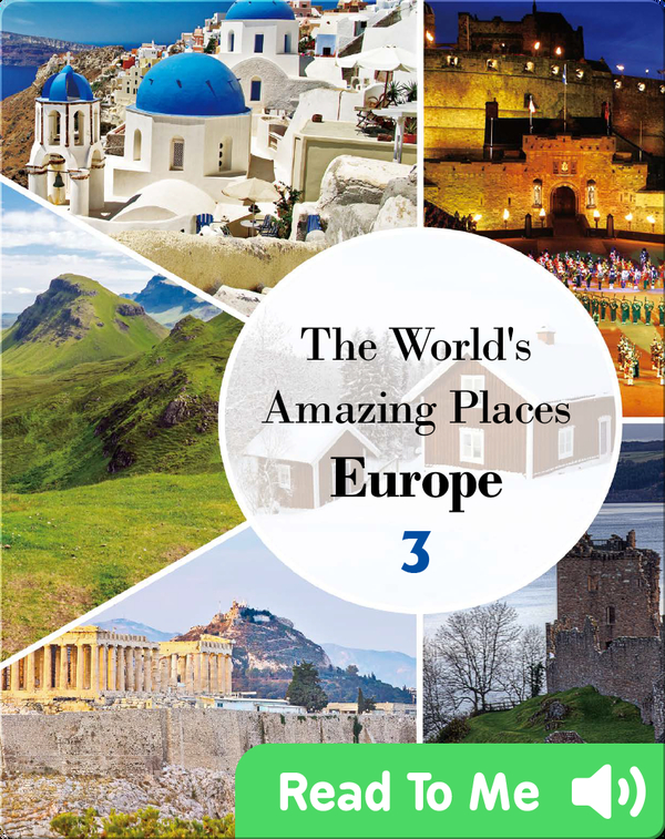 The World's Amazing Places Europe 3