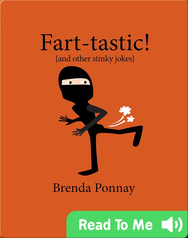 Fart-tastic!