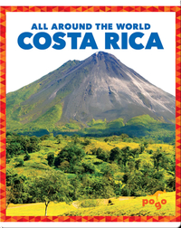 All Around the World: Costa Rica