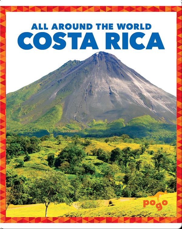 All Around the World: Costa Rica