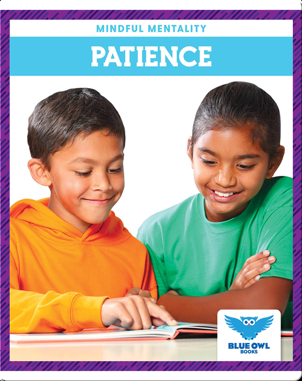Mindful Mentality: Patience