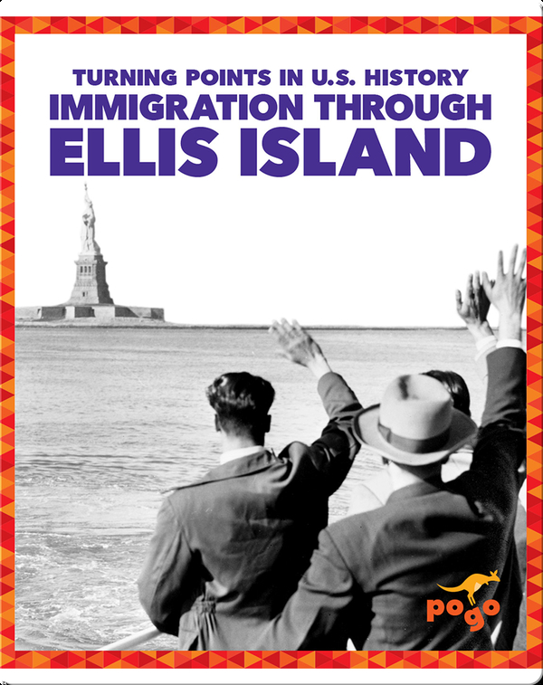 Turning Points in U.S. History: Immigration Through Ellis Island