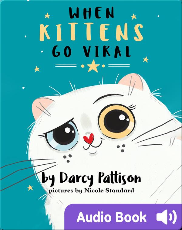 The Kittytubers: When Kittens Go Viral