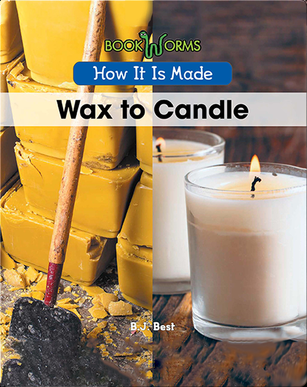 How It Is Made: Wax to Candle