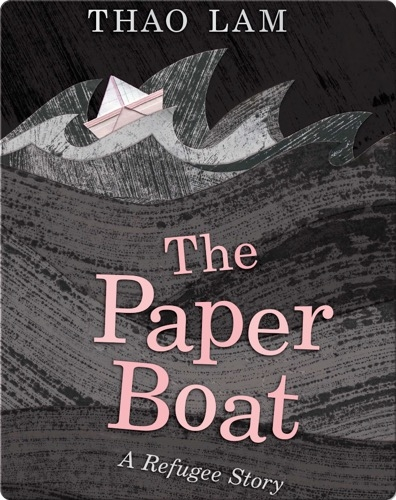 The Paper Boat: A Refugee Story