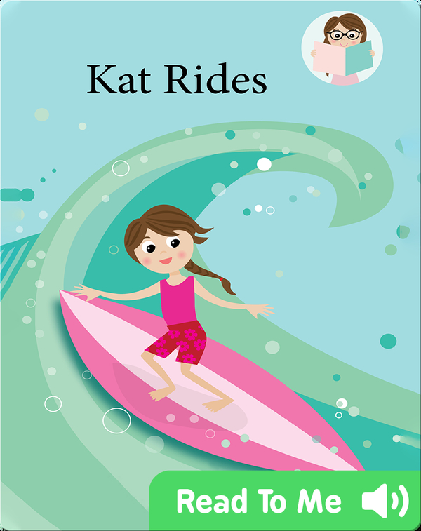 We Can Readers: Kat Rides