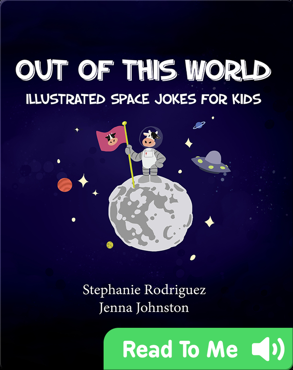 Out of this World: Illustrated Space Jokes for Kids