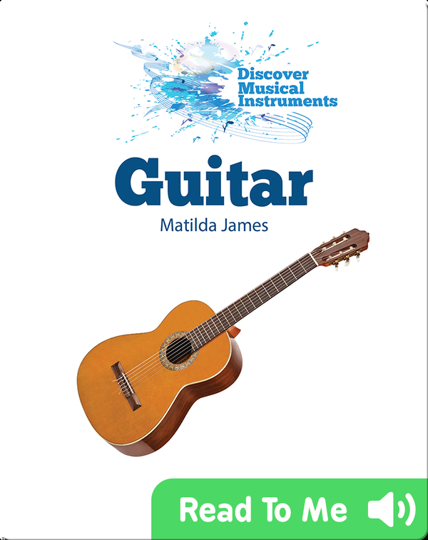 Discover Musical Instruments: Guitar
