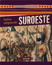 Pueblos indígenas del Suroeste (Native Peoples of the Southwest)