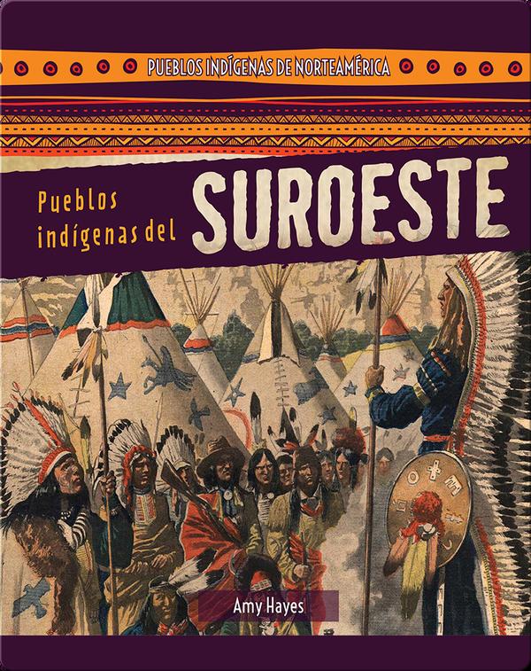 Pueblos indígenas del Suroeste (Native Peoples of the Southwest)