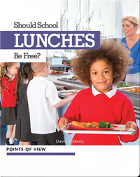 Points of View: Should School Lunches Be Free?