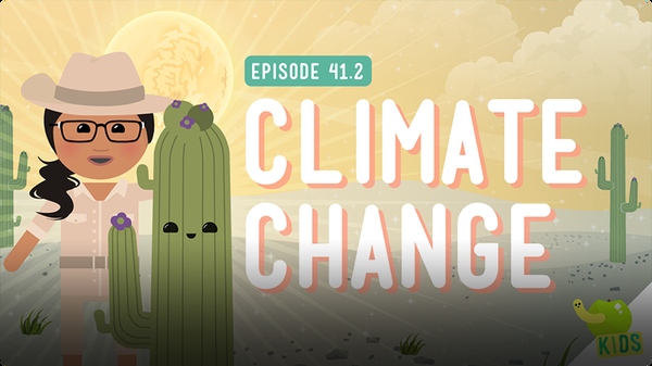 Crash Course Kids: Climate Change
