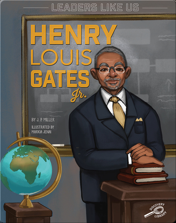 Leaders Like Us: Henry Louis Gates Jr.