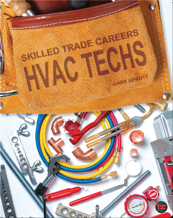 Skilled Trade Careers: HVAC Techs