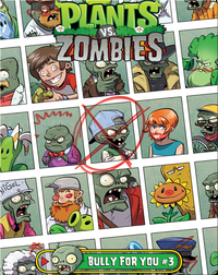 Plants vs. Zombies: Bully for You #3