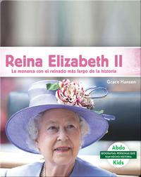 Reina Elizabeth II: La monarca con el reinado más largo se la historia