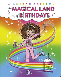 The Magical Land of Birthdays