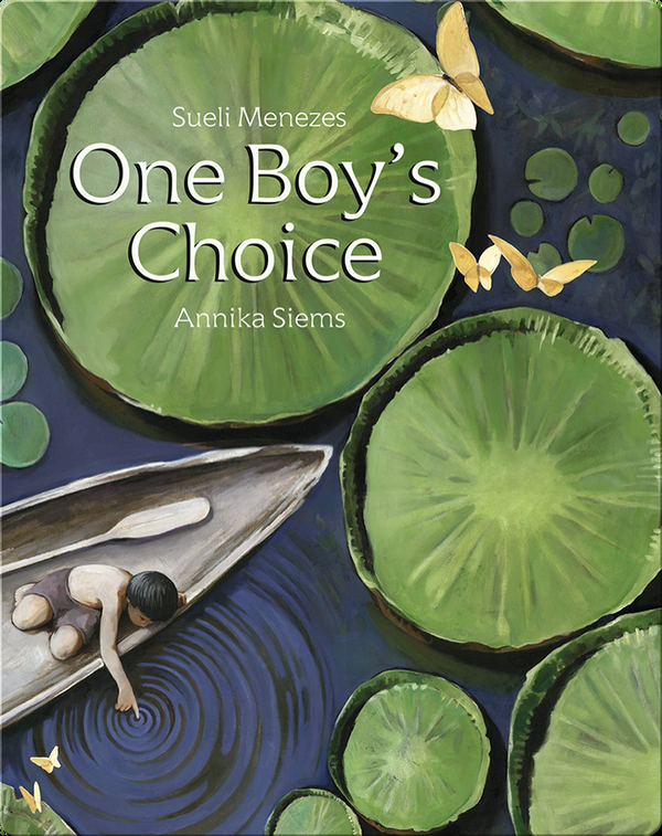 One Boy's Choice: A Tale of the Amazon