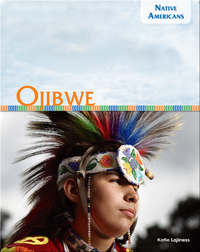Native Americans: Ojibwe