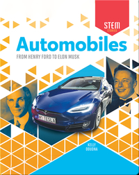 Automobiles: From Henry Ford to Elon Musk