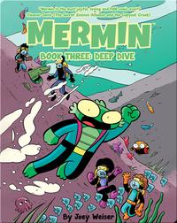 Mermin Book Three: Deep Dive