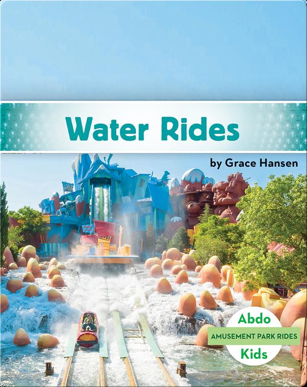 Amusement Park Rides: Water Rides