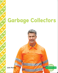My Community: Garbage Collectors
