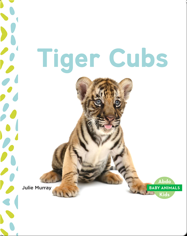 Baby Animals: Tiger Clubs
