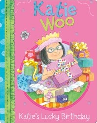 Katie Woo: Katie's Lucky Birthday