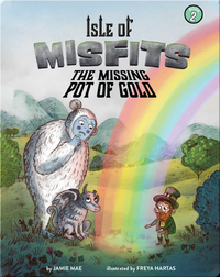 Isle of Misfits 2: the Missing Pot of Gold