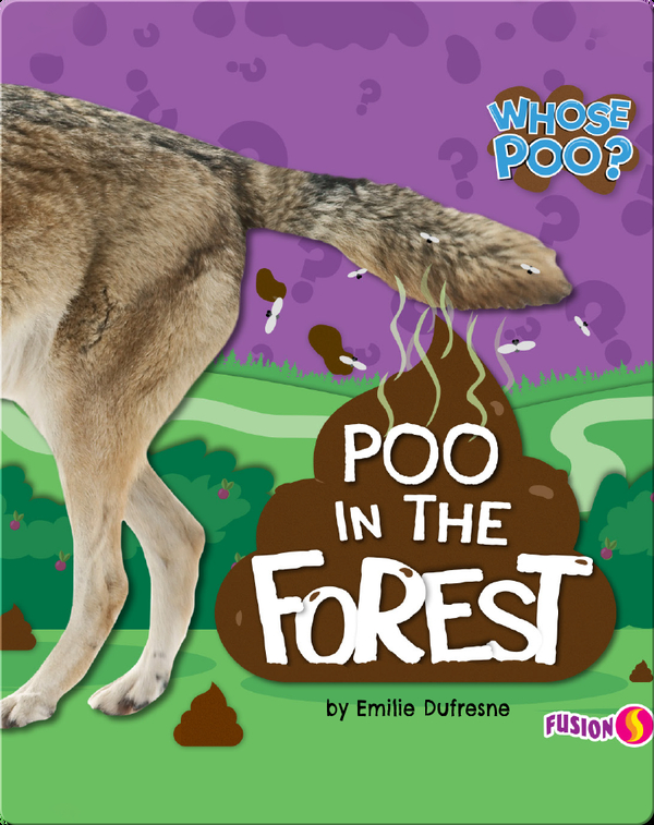 Whose Poo?: Poo in the Forest