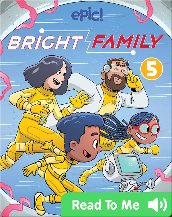Bright Family Book 5: Quantum Loop