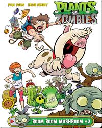 Plants vs. Zombies: Boom Boom Mushroom 2