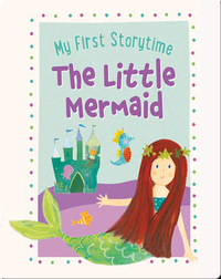 My First Storytime: The Little Mermaid