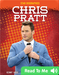 Star Biographies: Chris Pratt