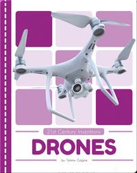 21st Century Inventions: Drones