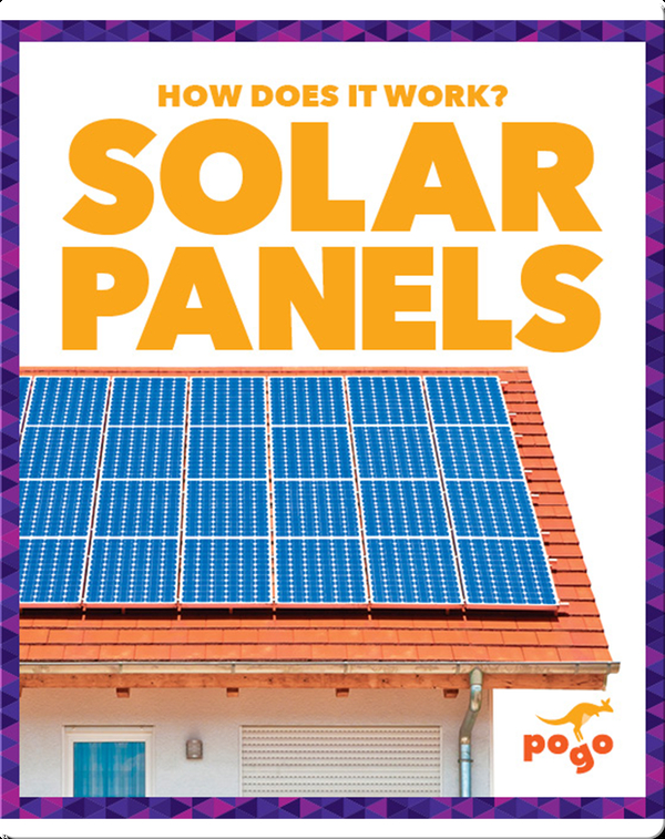 How Does It Work?: Solar Panels