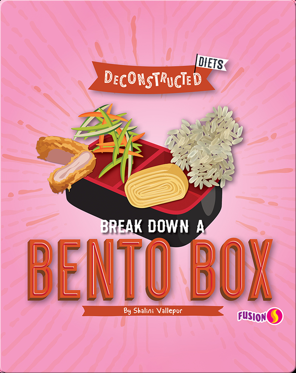 Deconstructed Diets: Break Down a Bento Box