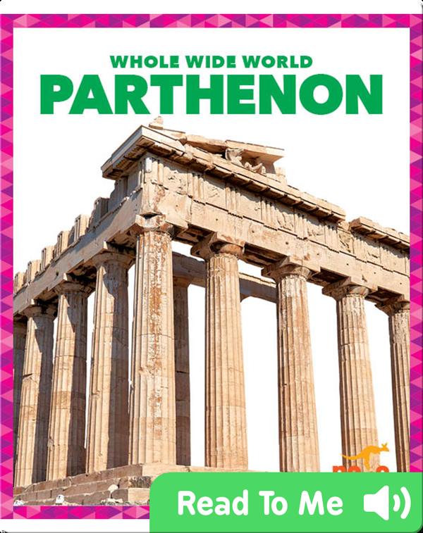 Whole Wide World: Parthenon