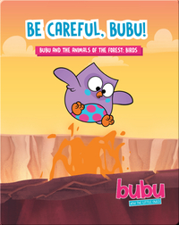 Bubu and the Little Owls: Be Careful Bubu