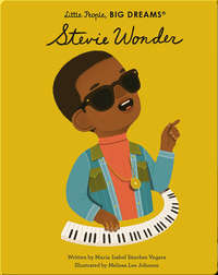 Little People, BIG DREAMS: Stevie Wonder