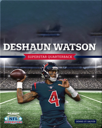 Deshaun Watson: Superstar Quarterback