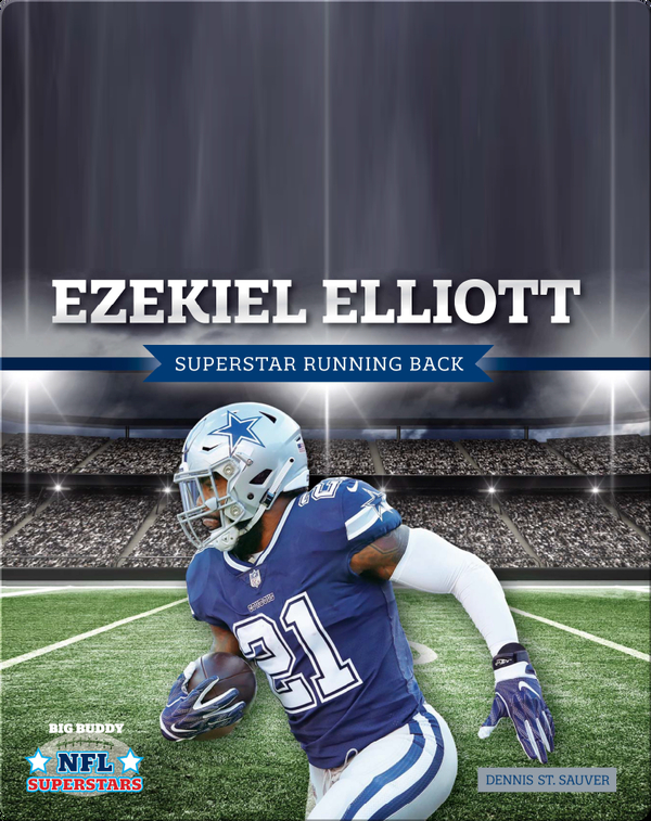 Ezekiel Elliott: Superstar Running Back