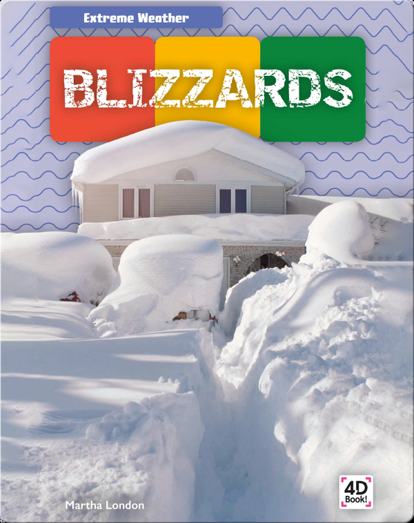 Extreme Weather: Blizzards