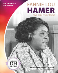 Fannie Lou Hamer: Civil Rights Activist
