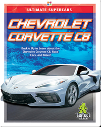 Ultimate Supercars: Chevrolet Corvette C8